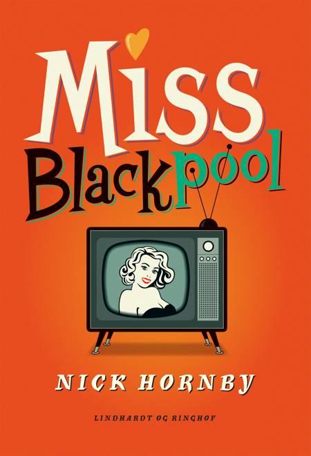 Miss Blackpool af Nick Hornby
