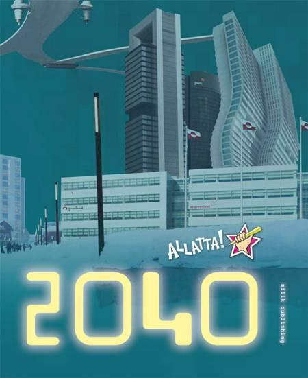 2040 af Kenny J. Fisker, Debora Hansen Kleist og Nukappi Boassen Wille m.fl.