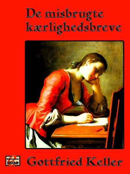 De misbrugte kærlighedsbreve af Gottfried Keller