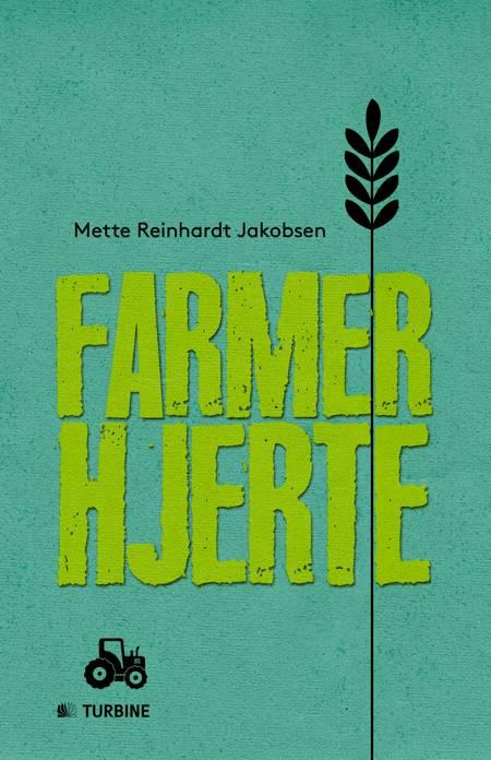 Farmerhjerte af Mette Reinhardt Jakobsen