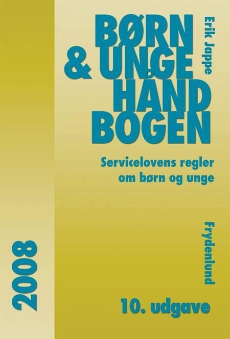 Børn & Unge Håndbogen 2008 af Erik Jappe