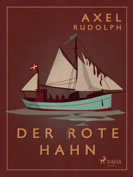 Der rote Hahn af Axel Rudolph