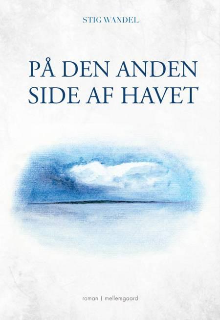 På den anden side af havet af Stig Wandel