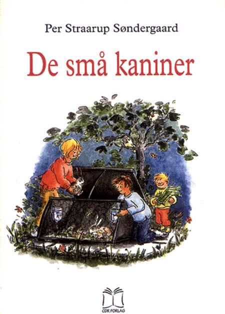 De små kaniner af Per Straarup Søndergaard