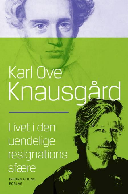 Livet i den uendelige resignations sfære af Karl Ove Knausgård