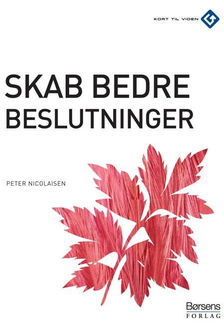 Skab bedre beslutninger af Peter Nicolaisen