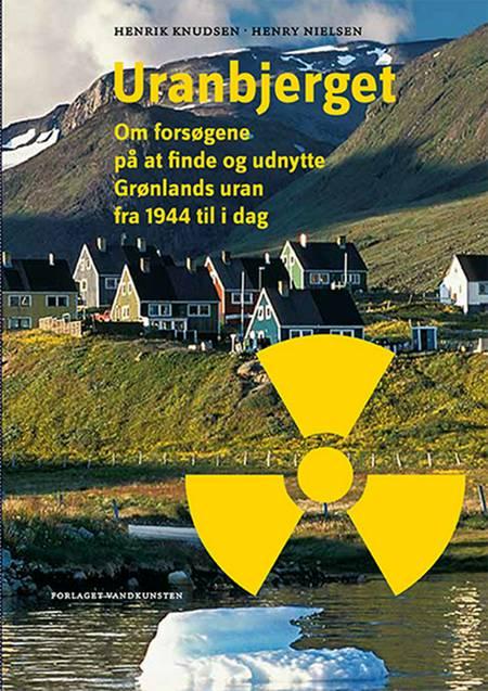 Uranbjerget af Henry Nielsen og Henrik Knudsen