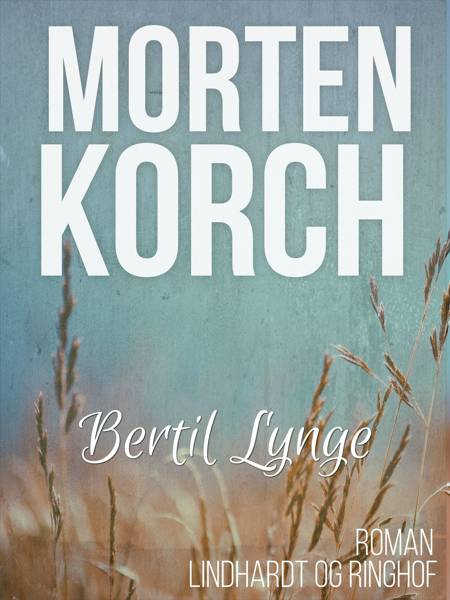 Bertil Lynge af Morten Korch