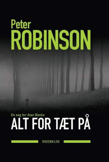 Alt for tæt på af Peter Robinson