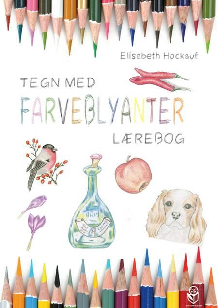 Tegn med farveblyanter af Elisabeth Hockauf