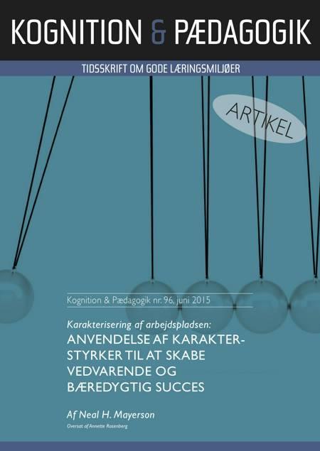 Karakterisering af arbejdspladsen: Anvendelse af karakterstyrker til at skabe vedvarende og bæredygtig succes af Neal H. Mayerson