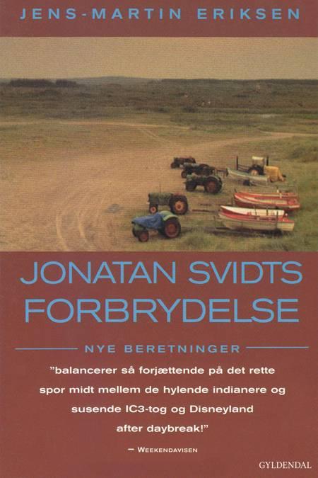 Jonatan Svidts forbrydelse af Jens-Martin Eriksen