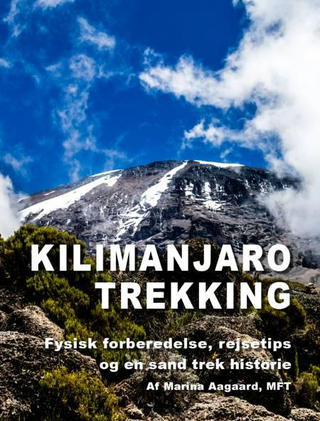 Kilimanjaro trekking af Marina Aagaard