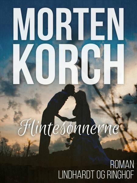 Flintesønnerne af Morten Korch
