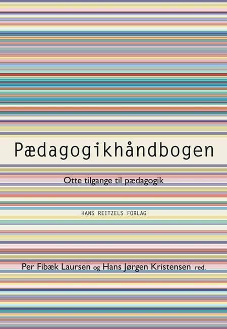 Pædagogikhåndbogen af Stig Broström, Karsten Schnack og Thorkild Thejsen m.fl.