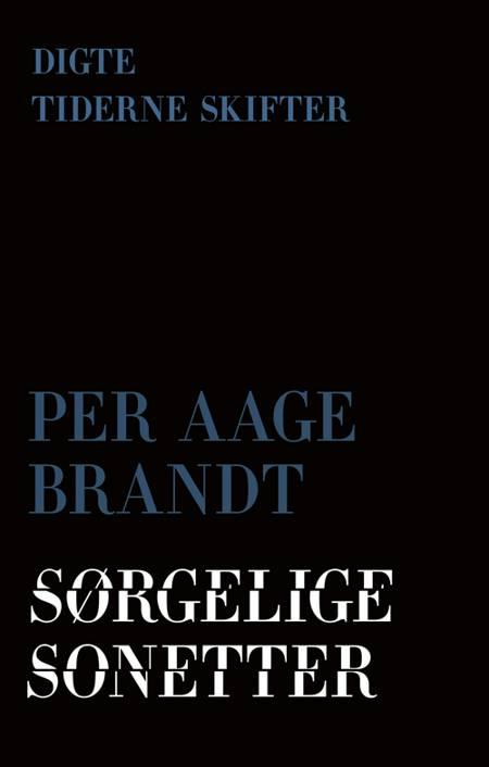 Sørgelige sekstetter af Per Aage Brandt
