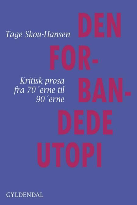 Den forbandede utopi af Tage Skou-Hansen