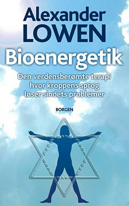 Bioenergetik af Alexander Lowen