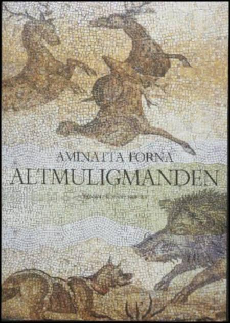 Altmuligmanden af Aminatta Forna