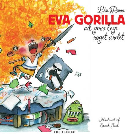 Eva Gorilla vil gerne lege noget andet af Lise Rønne