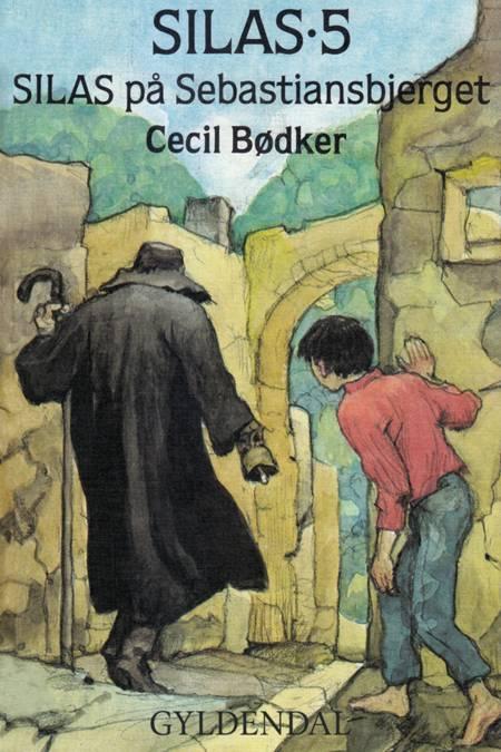 Silas på Sebastiansbjerget af Cecil Bødker