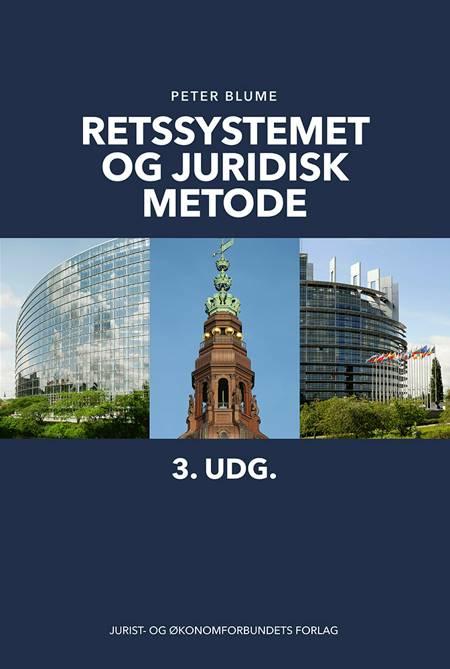 Retssystemet og juridisk metode af Peter Blume