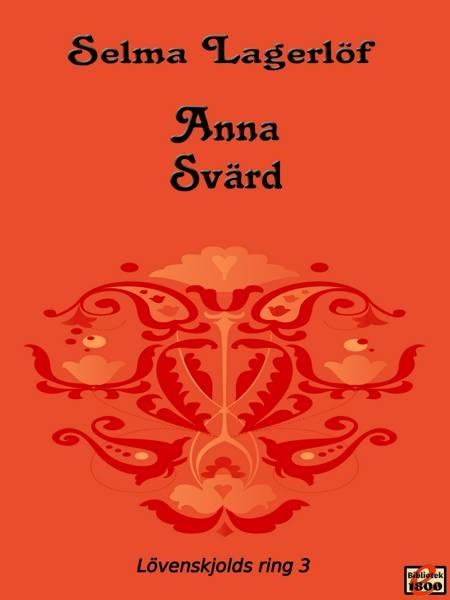 Anna Svärd af Selma Lagerlöf