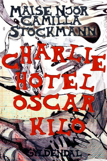 Charlie Hotel Oscar Kilo af Camilla Stockmann og Maise Njor