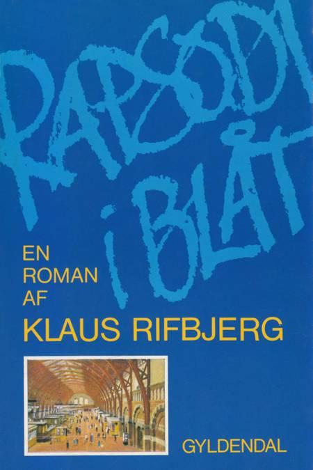Rapsodi i blåt af Klaus Rifbjerg