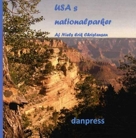 USA's nationalparker af Niels Erik Christensen