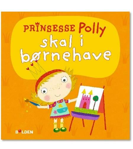 Prinsesse Polly skal i børnehave