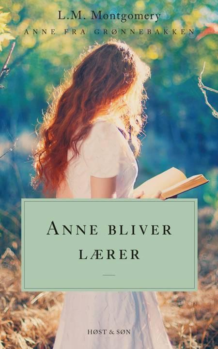 Anne bliver lærer af L. M. Montgomery
