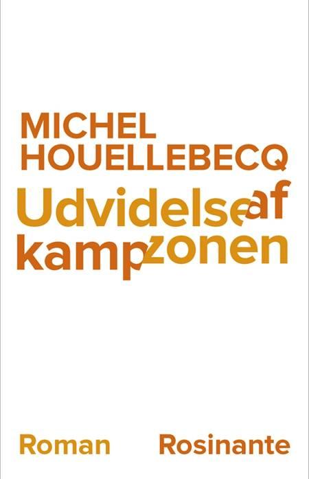 Udvidelse af kampzonen af Michel Houellebecq
