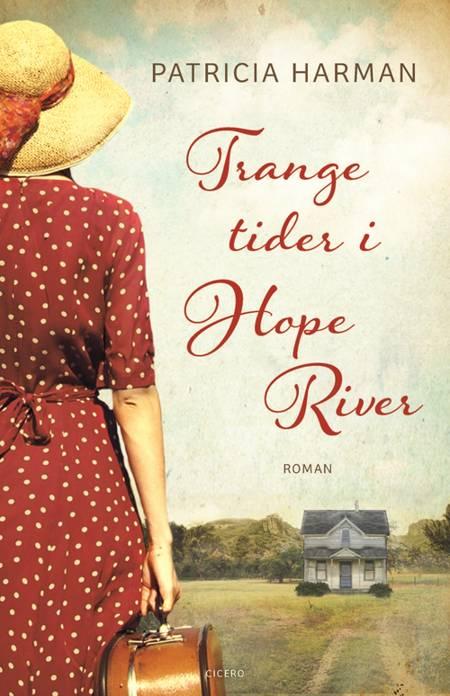 Trange tider i Hope River af Patricia Harman