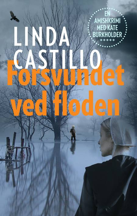Forsvundet ved floden af Linda Castillo