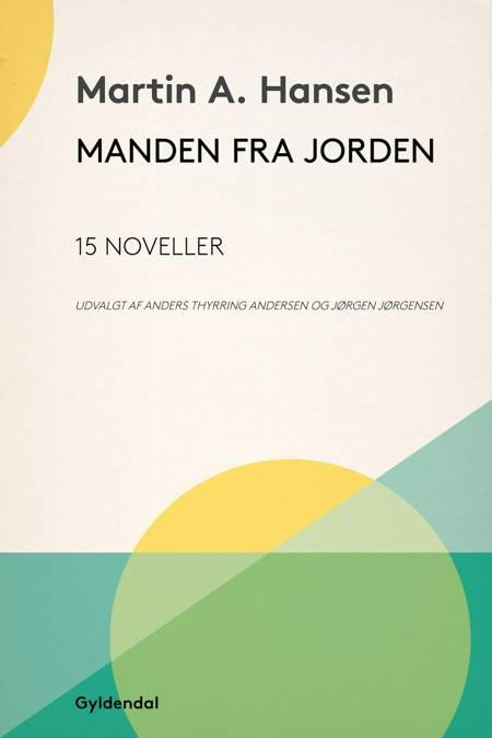 Manden fra Jorden af Martin A. Hansen