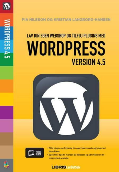 Wordpress 4.5 af Kristian Langborg-Hansen og Pia Nilsson