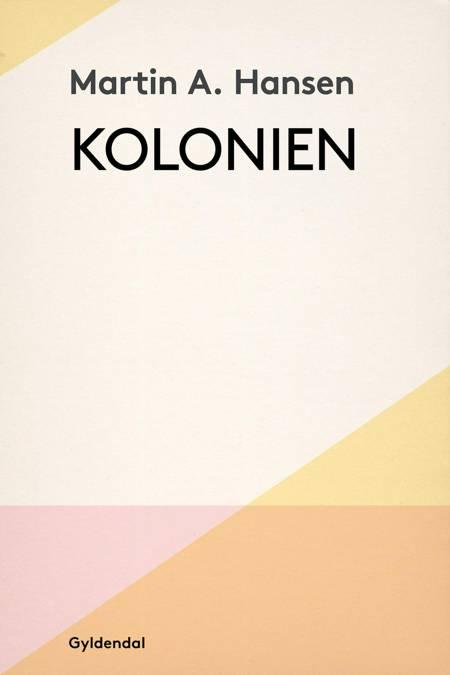 Kolonien af Martin A. Hansen