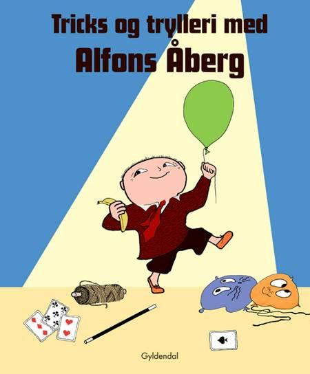 Tricks og trylleri med Alfons Åberg af Gunilla Bergström