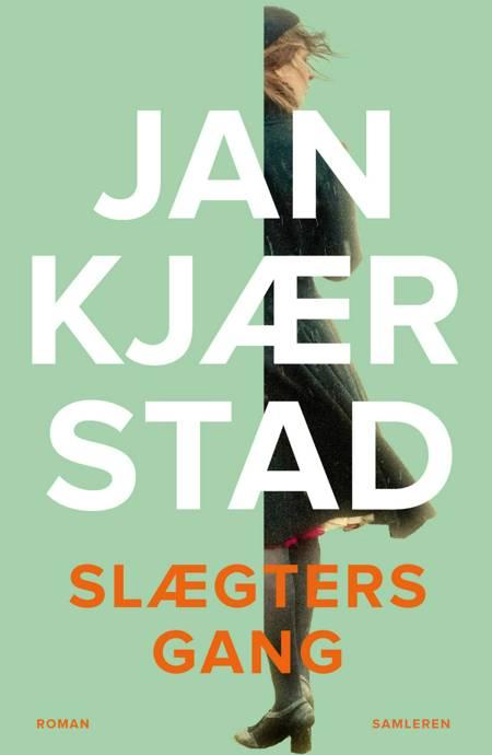 Slægters gang af Jan Kjærstad