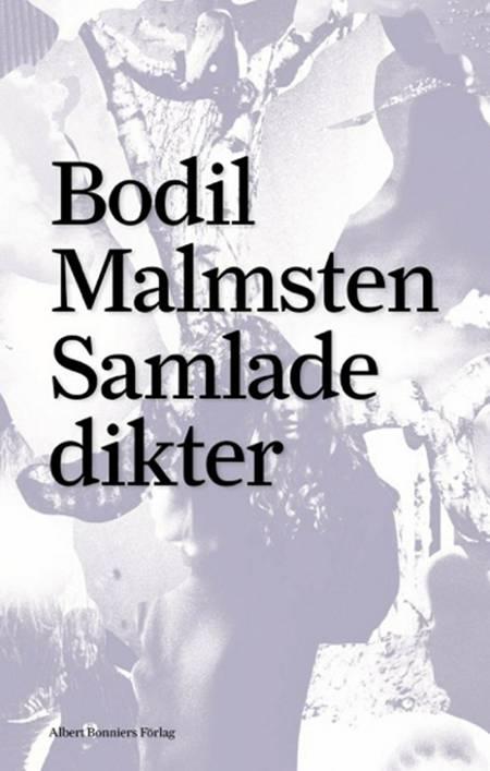 Samlade dikter af Bodil Malmsten