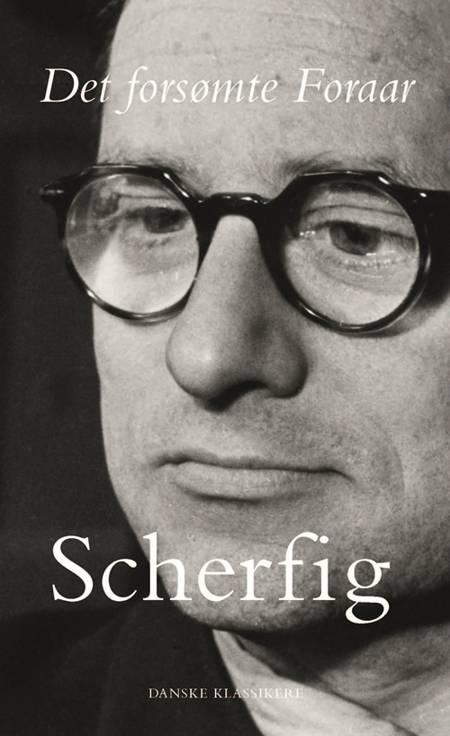 Det forsømte Foraar af Hans Scherfig