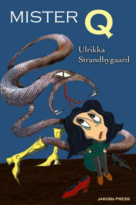 MISTER Q / BLODblomsten af Ulrikka Strandbygaard