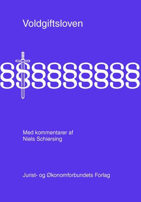 Voldgiftsloven med kommentarer af Niels Schiersing