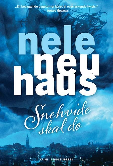 Snehvide skal dø af Nele Neuhaus