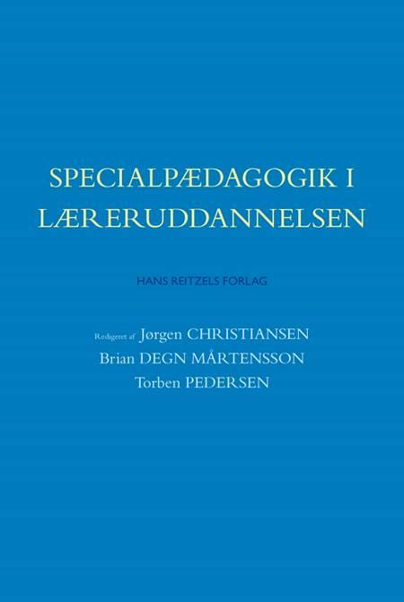 Specialpædagogik i læreruddannelsen af Arne Poulsen, Niels Kryger og Line Lerche Mørck m.fl.