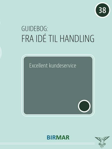 Excellent kundeservice af Lars Stig Duehart og Forlaget Birmar