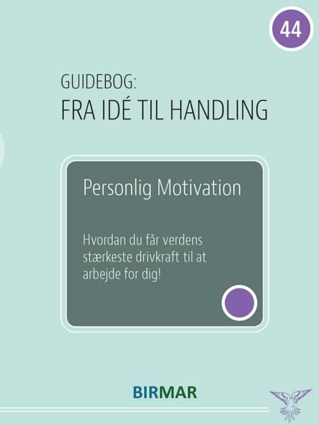 Personlig motivation af Lars Stig Duehart