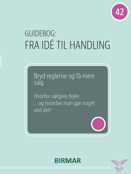 Bryd reglerne og få mere salg af Lars Stig Duehart