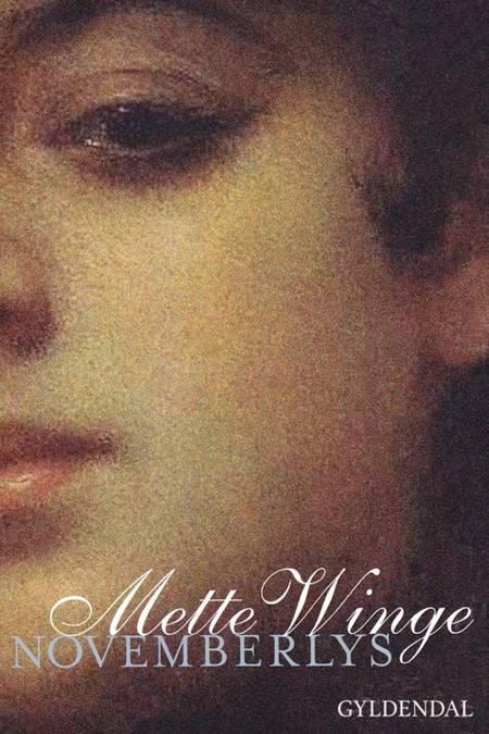 Novemberlys af Mette Winge